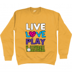 Gold - Live love play volleyball #1 - AWDis Unisex Sweatshirt