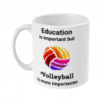 Education is important but Volleyball is more importanter - Colourful Volleyball - Mug