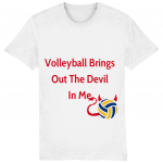 Volleyball Brings Out The Devil In Me - Creator T-shirt - White