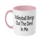 Volleyball brings out the devil in me -two toned mug image - text - pink