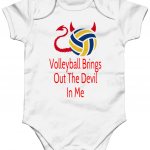 White - Volleyball brings out the devil in me - Larkwood toddler baby suit